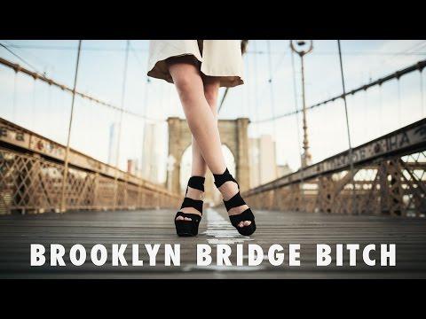 Brooklyn Bridge Bitch