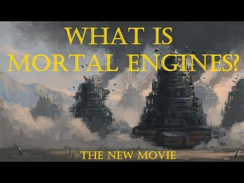 What is Mortal Engines?