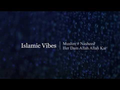 Allah Allah Ker   Urdu Nasheed   Islamic Vibes