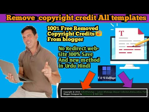How to remove copyright credit from custom blogger templates || Remove powered by blogger