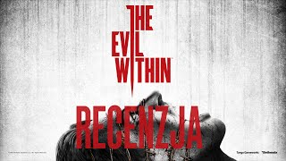 [PC/PS3/X360/PS4/X1] The Evil Within Recenzja gry