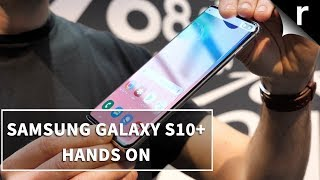 Samsung Galaxy S10 Plus | Hands-on Review