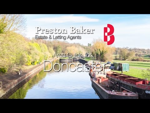 Doncaster Local Area Guide - Where to live in Doncaster? | Preston Baker
