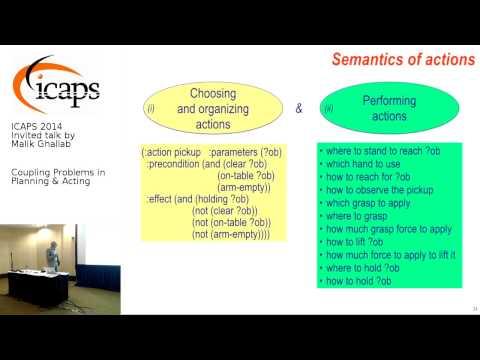 ICAPS 2014 Invited Talk by Malik Ghallab