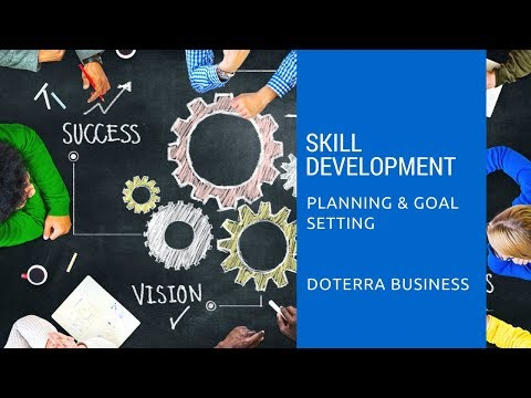 Skill Development: doTERRA & Life Planning
