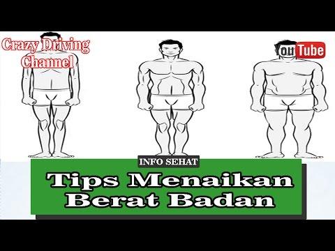 Tips Menaikan Berat Badan Dalam Seminggu