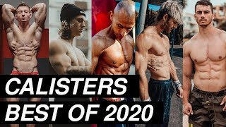 Calisters Best of 2020 | Ultimate Calisthenics Workout Motivation 🔥