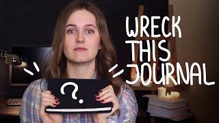 WRECK THIS JOURNAL | Моя интерпретация  Уничтожь меня дневника, WTJ