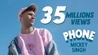 Mickey Singh   Phone [official Video] Ft Emily Shah