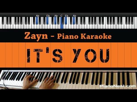 Zayn - It's You - Piano Karaoke / Sing Along / Cover with Lyrics