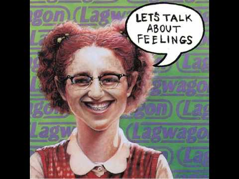 Lagwagon  Lets Talk About Feelings Full Album