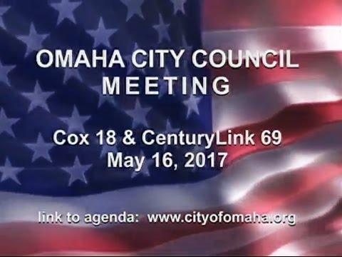 Omaha Nebraska City Council Meeting, May 16, 2017