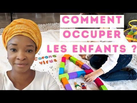COVID-19 & CONFINEMENT: COMMENT OCCUPER LES ENFANTS?