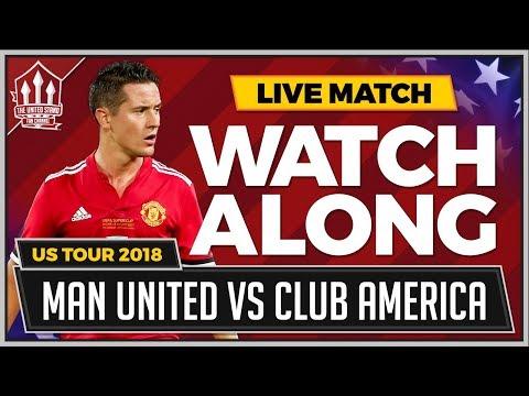 Manchester United vs Club America LIVE Stream Watchalong