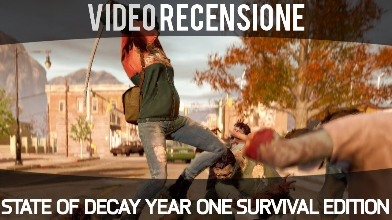 State Of Decay Year One Survival Edition Video Recensione