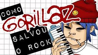 COMO GORILLAZ SALVOU O ROCK #Meteoro