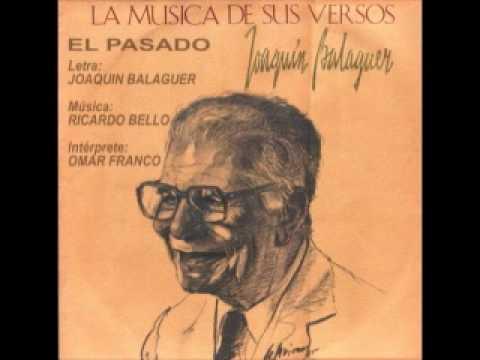 JOAQUIN BALAGUER  interpretado por OMAR FRANCO - El Pasado