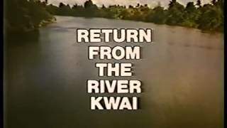 RETURN FROM THE RIVER KWAI 1989 intro