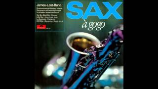 James Last - Sax A Gogo (Side One) - 1967 - 33 RPM
