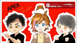 【Apex】STREAMER_PARK  day2 kinakoチーム