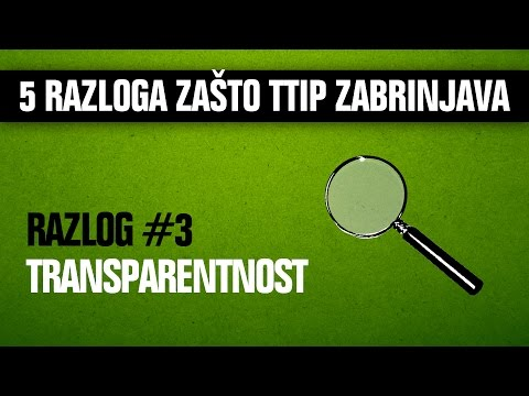 5 razloga zašto TTIP zabrinjava #3 Transparentnost - Davor Skrlec