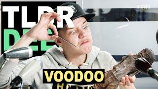 Voodoo - TLDRDEEP
