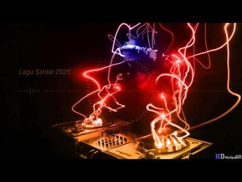party-dj-lagu-santai-terbaru-2020-fullbass-remix-dugem-nonstop