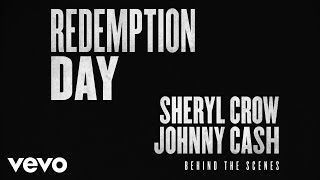Sheryl Crow, Johnny Cash - Redemption Day (Behind The Scenes)