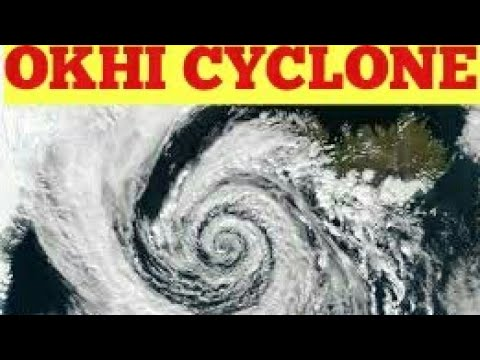 OKHI CYCLONE IN INDIA GUJARAT.| OKHI INCET MAP | OKHI SYCLONE WEATHER MAP INDIA GUJARAT MUMABAI |