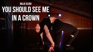 BILLIE EILISH | YOU SHOULD SEE ME IN A CROWN | PARIS CAVANAGH CHOREOGRAPHY