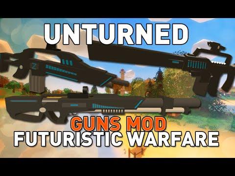 Futuristic Warfare Mod - Item Mod - Unturned 3.14.11.0