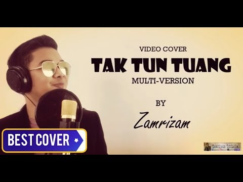 Best Cover! Multiversion of TAK TUN TUANG (Irama Asli,Dangdut,Rock,Penyanyi Asal Upiak Isil)