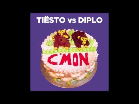 Tiësto Vs. Diplo - C'mon (Original Mix)