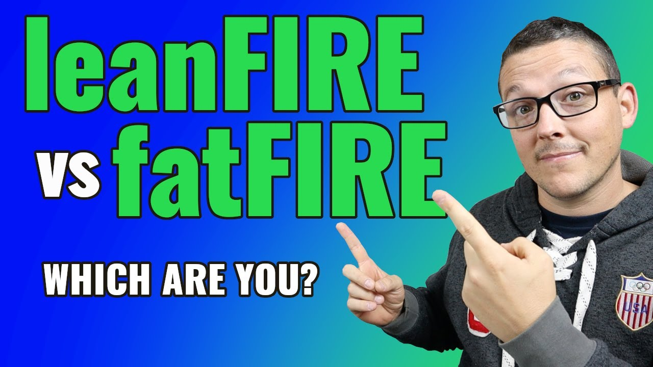 fatFIRE vs leanFIRE | Financial Independence Retire Early