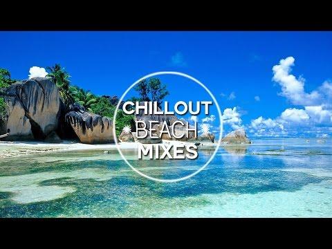 Chillout&Lounge Mixes 2016 HD - Sunrise Beach Chillout Mix 2016