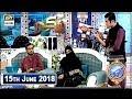 Shan e Iftar – Naiki – Is Naujawan ki Madad kerien, Yeh Aur Pharna Chahta Hai - 15th June 2018