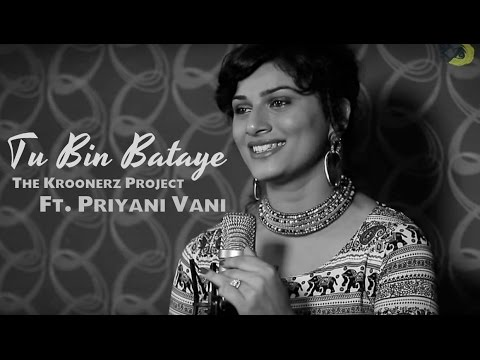 Tu Bin Bataye - The Kroonerz Project Version Ft....