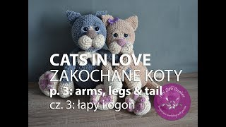 Amigurumi crochet CATS IN LOVE - part 3 | ZAKOCHANE KOTY na szydełku - część 3