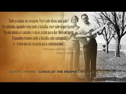 CD1 Gospel Hymns - Songs of the Prophet William Marrion Branham