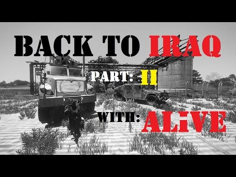 Arma 3 ALiVE: Back to IRAQ Part Two