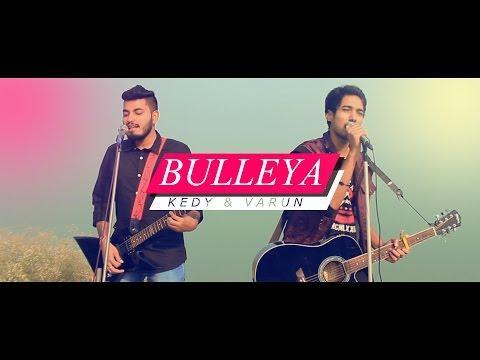 Bulleya - Ae Dil Hai Mushkil- kedy & Varun cover