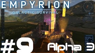 PURE EPICNESS! | Empyrion–Galactic Survival | Alpha 3 Gameplay/Let's play | Part 9
