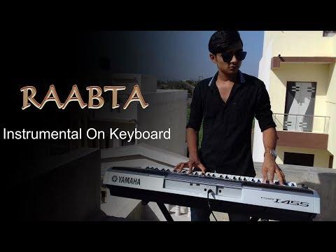 Raabta - Instrumental On Keyboard