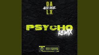 Psycho (Remix)