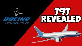 Boeing 797 Revealed!