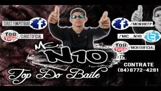 MC N10 - Top do Baile - Dj Rust