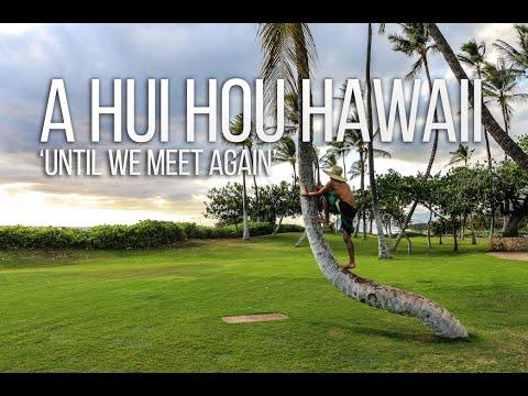 A Hui Hou Hawaii