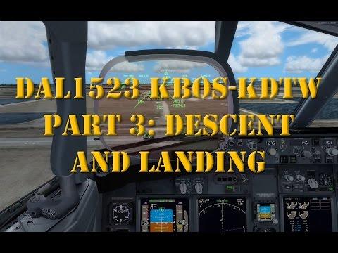 DAL1523 Part 3: Descent and Landing