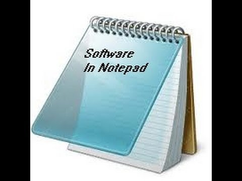 how to create a software using notepad