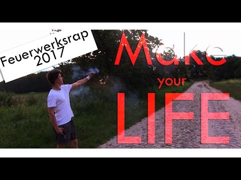 Pyro News ft.  MDA Covers - Make your Life (Feuerwerksrap 2017)